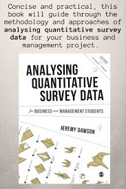 best images about sage research methods student analysing quantitative survey data for business and management students