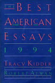 the best american essays tracy kidder amazon the best american essays 1994 tracy kidder 9780395692530 com books