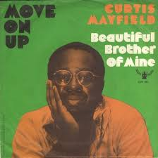 Curtis-Mayfield-Move-On-Up-1971 · tumblr_m28b06Jczq1rsx6n3o1_1280 - Curtis-Mayfield-Move-On-Up-1971