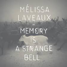 Memory Is A Strange Bell | Melissa Laveaux