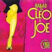Ballad of Cleo & Joe
