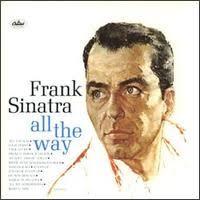 <b>All</b> the Way (<b>Frank Sinatra</b> album) - Wikipedia