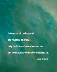 Anne Lamott #quotes #grace   > Word Beauty <   Pinterest   Anne ... via Relatably.com