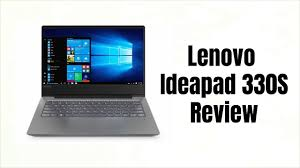 <b>Lenovo Ideapad 330S</b> Review | Digit.in - YouTube