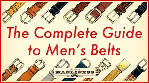 A Man's Guide to <b>Belts</b>   The Art of Manliness