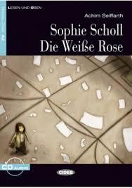<b>Sophie Scholl</b> - die Weiße Rose - <b>Achim Seiffarth</b>