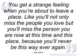 Strange Feeling Quotes. QuotesGram via Relatably.com