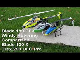 Blade <b>180</b> CFX Windy hovering comparison vs 130 X and <b>Trex</b> 250 ...
