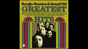 <b>Sergio Mendes</b> & Brasil 66 -- Greatest Hits - YouTube