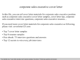 corporate sales executive cover letter In this file  you can ref cover letter materials for