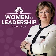 Podcast – Women in Leadership