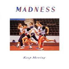 <b>Keep Moving</b> (<b>Madness</b> album) - Wikipedia