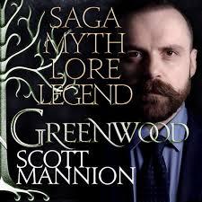 GREENWOOD with Scott Mannion