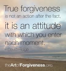 The Art of Forgiveness - Quotes About Forgiveness