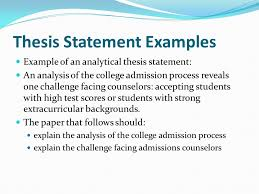 tips for writing your thesis statement determine what kind of  thesis statement examples example of an analytical thesis statement an analysis of the college admission