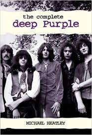 The Complete <b>Deep Purple</b>: Michael Heatley: 9781903111994 ...