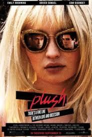 <b>Plush</b> (2013) - Rotten Tomatoes