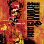 Sounding a Mosaic album by Bedouin Soundclash