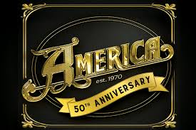 <b>America</b>: <b>50th</b> Anniversary Tour | Mayo Performing Arts Center