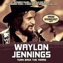 Turn Back the Years: Radio Broadcast 1977 album by Waylon Jennings