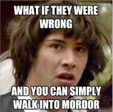 Lord of the Rings Memes on Pinterest | Lord Of The Rings, Lotr and ... via Relatably.com