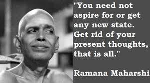 Ramana Maharshi Quotes. QuotesGram via Relatably.com