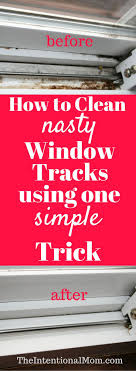 best ideas about cleaning tips clean house do you need to clean your nasty window tracks they can get ugly fast