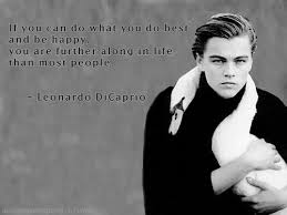 Lionardo DiCaprio Quotes | We Need Fun