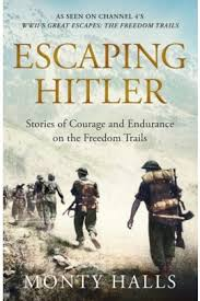 <b>Escaping Hitler</b> : <b>Heroic True</b> Stories of Great Escapes in Nazi Europe