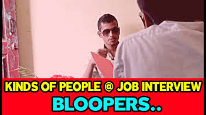 bloopers kinds of people job interview a funny video bloopers kinds of people job interview a funny video raichur entertainers