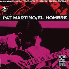 <b>Pat Martino</b> – <b>El</b> Hombre on Spotify