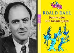 """<b>Roald Dahl</b> ist vielen Familien nicht zuletzt durch Geschichten wie """"Charly <b>...</b> - buch_roald_dahl_danny_oder"""