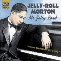Mr <b>Jelly</b> Lord - Naxos: 8120824 - CD or download | Presto Jazz
