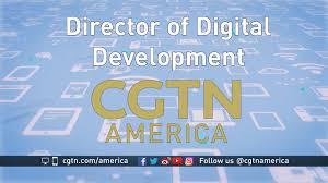 current job openings cgtn america director of digital development