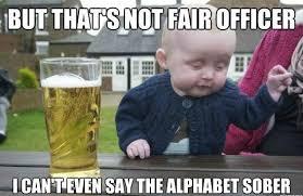 That's not fair officer in Baby Memes - Memes - HAHAFUNNYJOKES via Relatably.com