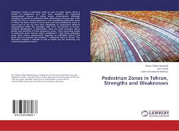 search results for aylar fallah vazirabad bookcover of pedestrian zones in tehran strengths and weaknesses