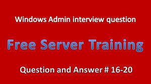 system admin interview questions and answers  system admin interview questions and answers 16 20