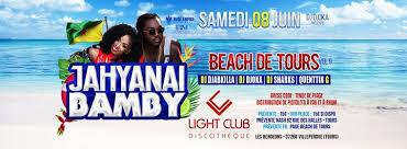 Beach De Tours – Jahyanaï & Bamby + 4 Djs au Light Club Light Club Villeperdue samedi 8 juin 2019 - Unidivers