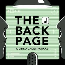 The Back Page: A Video Games Podcast