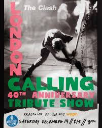 The <b>Clash's London Calling</b>: 40th Anniversary Tribute presented by ...