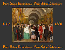 Paris <b>Salon</b> Exhibitions: 1667-1880