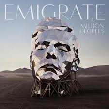 <b>Emigrate – A Million</b> Degrees Lyrics | Genius Lyrics