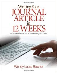 Amazon com  Writing Your Journal Article in Twelve Weeks  A Guide to Academic Publishing Success                  Wendy Laura Belcher  Books Amazon com