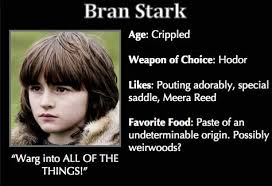Game of Thrones Trading Cards - Bran Stark | ASOIAF/GoT: Memes ... via Relatably.com
