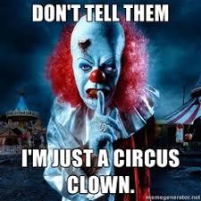 evil clown | Meme Generator via Relatably.com