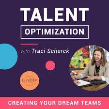 Talent Optimization with Traci Scherck