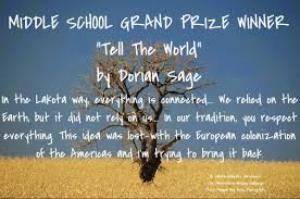 winners nativeyouthvoices lakota children s enrichment writing judge susanne pari said about this entry dorian sage s essay speaks great wisdom to the responsibility all of humanity must take for the