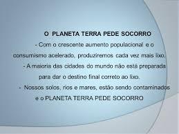 Resultado de imagem para IMAGENS DE LIXO NO E DO PLANETA TERRA.