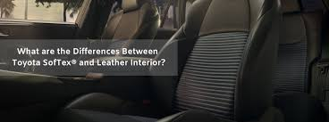 Deciding Between <b>Leather</b> and SofTex® Interior in a <b>New</b> Toyota ...