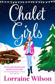 <b>Chalet Girls</b> by <b>Lorraine Wilson</b> - Paperback | HarperCollins